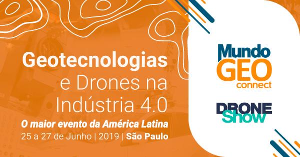 Lançados os sites dos eventos MundoGEO Connect e DroneShow 2019