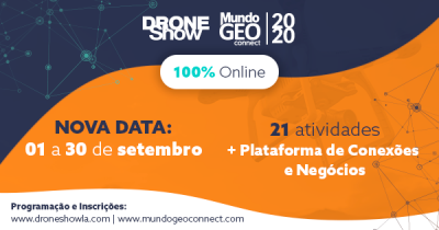Programação completa: 6 razões para participar do MundoGEO Connect e DroneShow 100% Online