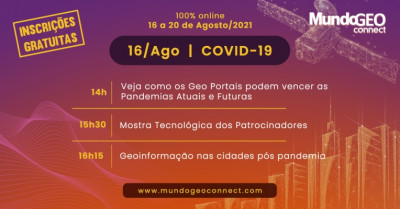 Destaques e replay do primeiro dia do MundoGEO Connect 2021: GeoPortais contra a Covid-19